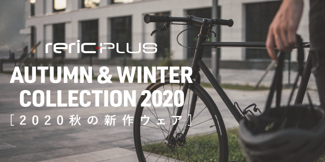 AUTUMN & WINTER COLLECTION 2020 -reric plus-