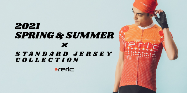 2021 SPRING & SUMMER -STANDARD JERSEY COLLECTION-