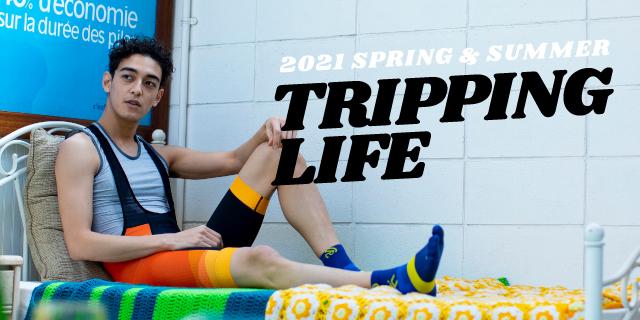 TRIPPING LIFE さぁ、でかけよう。